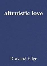 altruistic love