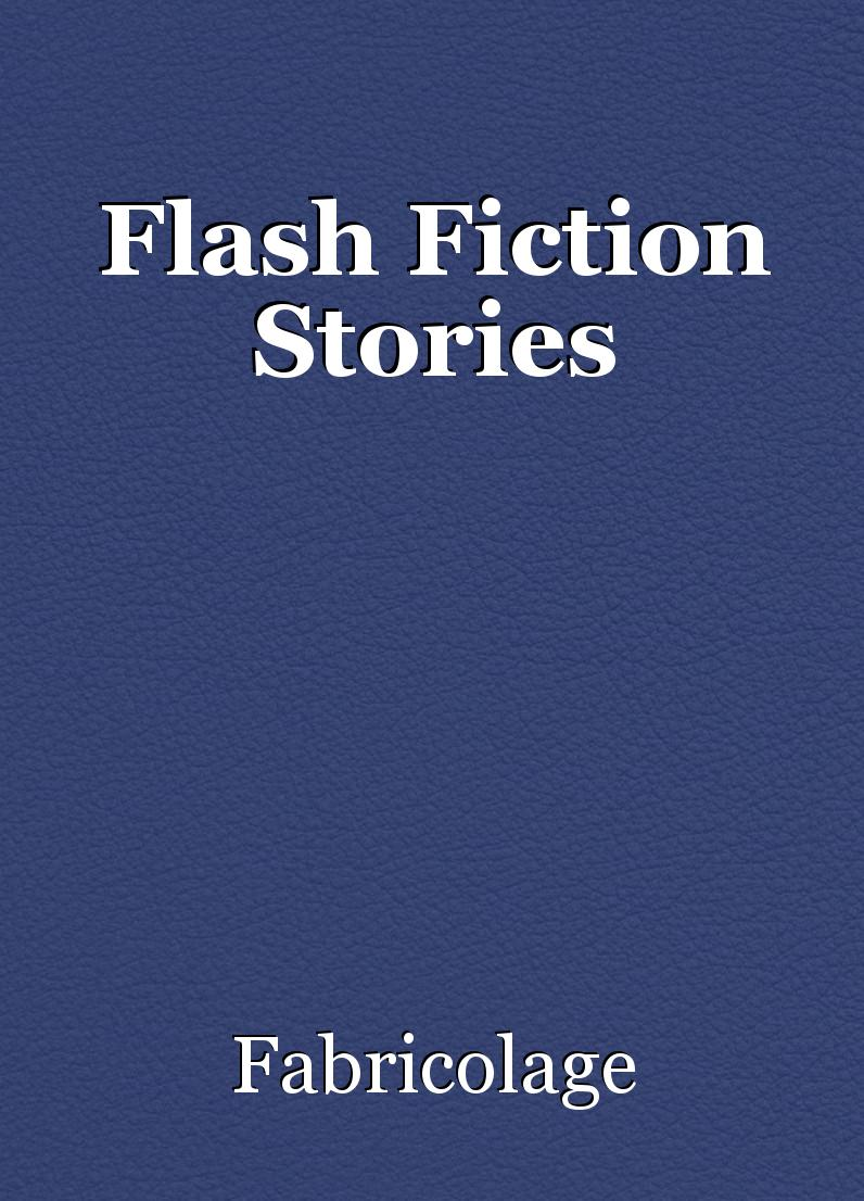 flash fiction story A flash fiction piece is a self-contained story (beginning/middle/end), 1,000 words or less, that can entertain, intrigue, and satisfy a reader during an f5 tornado that's it no genre restrictions, age requirements, or prior experience needed.