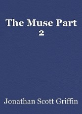 The Muse Part 2