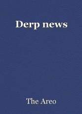 Derp news