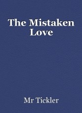 The Mistaken Love