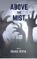 Above The Mist (A Zombie Novel)