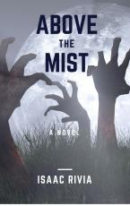 Above The Mist (A Zombie Novel)