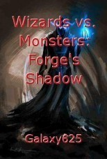 Wizards vs. Monsters: Forge's Shadow