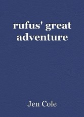 rufus' great adventure