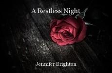 A Restless Night