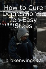 How to Cure Depression in Ten Easy Steps