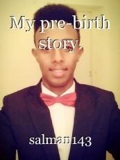 My pre-birth story.