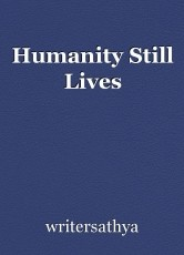 Humanity Still Lives