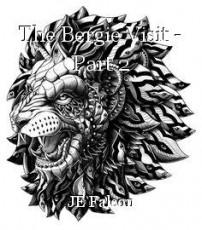 The Bergie Visit - Part 2