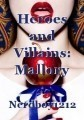 Heroes and Villains: Mallory and the Huntsman