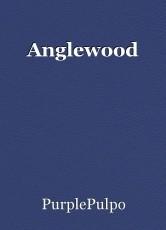 Anglewood