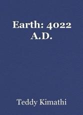 Earth: 4022 A.D.