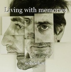 Living with memories