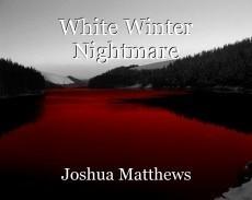 White Winter Nightmare