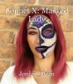 Sonnet X: Masked Lady