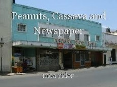 Peanuts, Cassava and Newspaper
