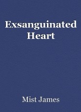 Exsanguinated Heart
