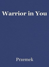 Warrior in You