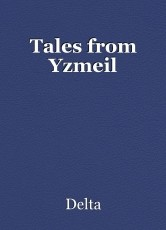 Tales from Yzmeil
