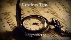 Restless Time