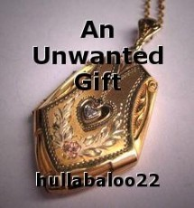 An Unwanted Gift