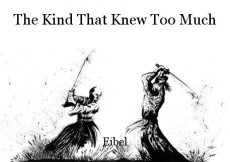 The Kind That Knew Too Much