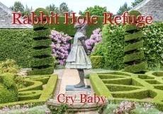 Rabbit Hole Refuge