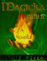 Magicka: Initiate, A Novella