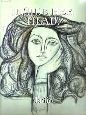 INSIDE HER HEAD.