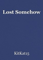 Lost Somehow