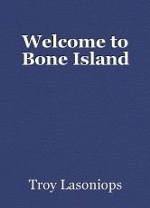 Welcome to Bone Island