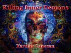 Killing Inner Demons