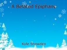 A Belated Epiphany