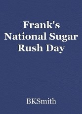 Frank's National Sugar Rush Day