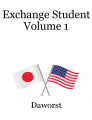 Exchange Student Volume 1