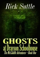 Ghosts at Drayson Schoolhouse