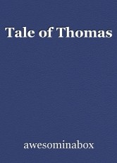 Tale of Thomas