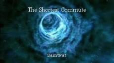 The Shortest Commute