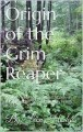 Origin of the Grim Reaper