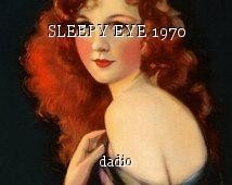 SLEEPY EYE 1970