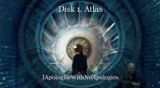 Disk 1. Atlas
