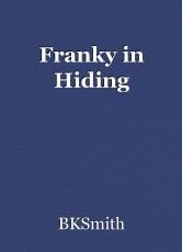 Franky in Hiding