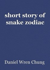 short story of snake zodiac