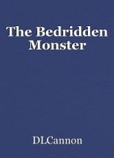 The Bedridden Monster