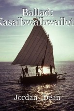 Ballad: Kasaibwaibwaileta