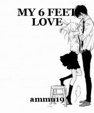 MY 6 FEET LOVE