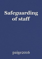 Safeguarding of staff