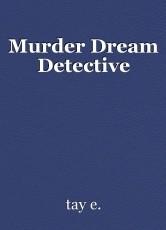 Murder Dream Detective
