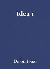 Idea 1